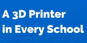 A 3D Printerin Every School